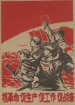 Embrace the revolution; promote production; promote work; prepare for war